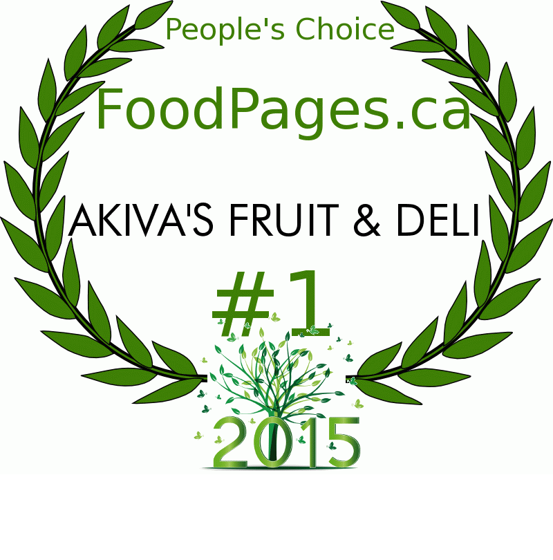 AKIVA'S FRUIT & DELI FoodPages.ca 2015 Award Winner