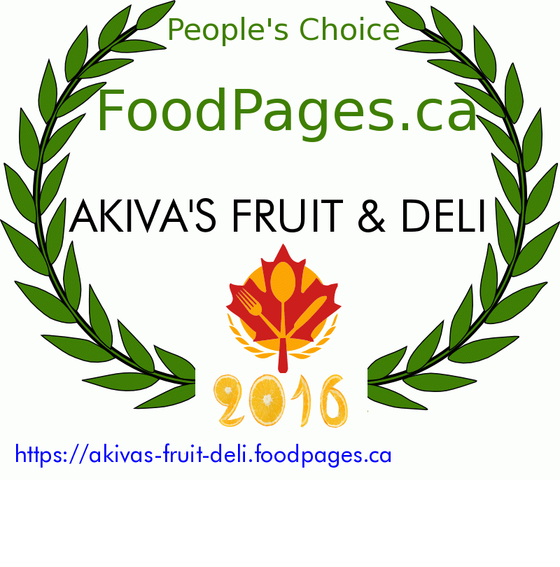 AKIVA'S FRUIT & DELI FoodPages.ca 2016 Award Winner